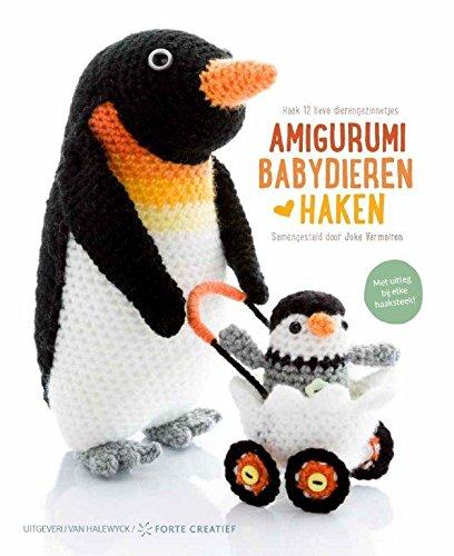 9789462501072: Amigurumi Babydieren haken: haak 12 lieve dierengezinnetjes