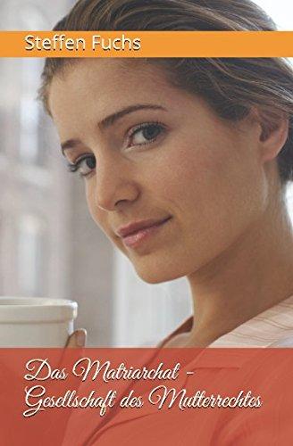 9789462547162: Das Matriarchat - Gesellschaft des Mutterrechtes (German Edition)