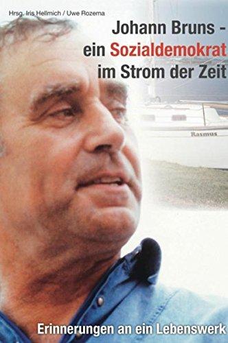 9789462547391: Johann Bruns-ein Sozialdemokrat im Strom der Zeit