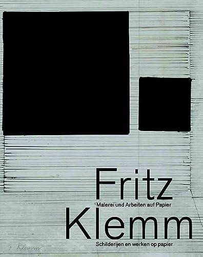 Fritz Klemm: Malerie und Arbeiten auf Papier/: Partenheimer, Jürgen &