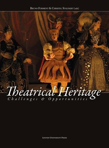 Theatrical Heritage: Challenges and Opportunities (Paperback)