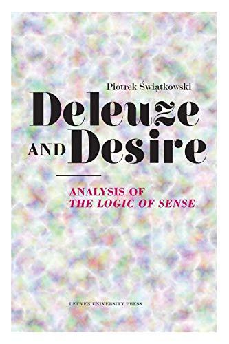 Deleuze and Desire (Figures of the Unconscious): Swiatkowski, Piotrek