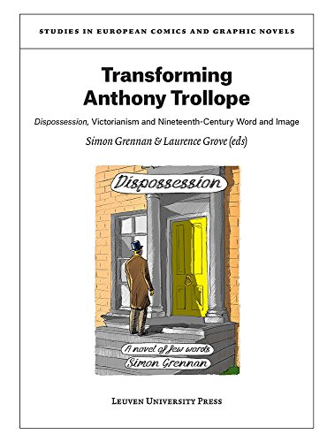Transforming Anthony Trollope: Dispossession, Victorianism and Nineteenth-Century Word and Image (...