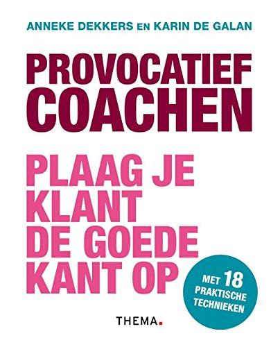 9789462720466: Provocatief coachen: plaag je klant de goede kant op