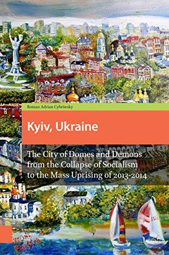Kyiv, Ukraine 9789462981508: Roman Adrian Cybriwsky