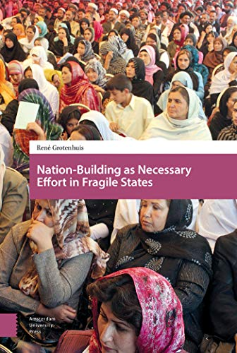 9789462982192: Nation-Building as Necessary Effort in Fragile States