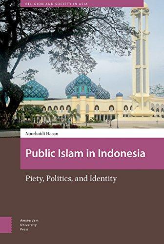 9789462983205: Public Islam in Indonesia: Piety, Politics, and Identity