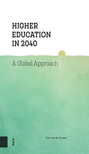 9789462984509: Higher Education in 2040: A Global Approach