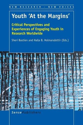 Youth 'At the Margins': Critical Perspectives and Experiences of Engaging Youth in ...