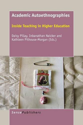 9789463003971: Academic Autoethnographies: Inside Teaching in Higher Education