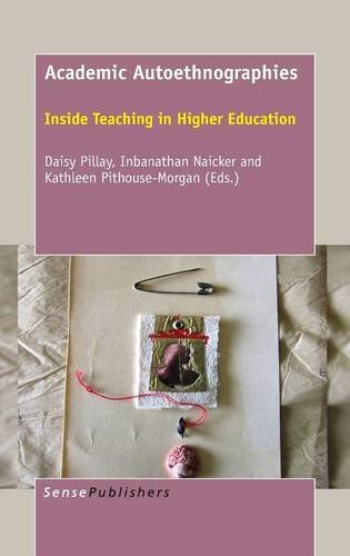 9789463003988: Academic Autoethnographies: Inside Teaching in Higher Education