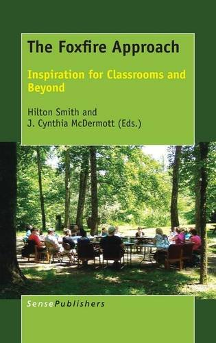 9789463005630: The Foxfire Approach: Inspiration for Classrooms and Beyond