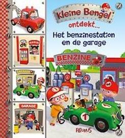 9789463072137: Het benzinestation en de garage (Kleine bengel ontdekt...)