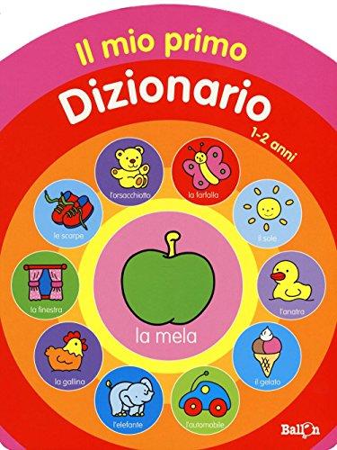 9789463074445: Il mio primo dizionario 1-2 anni