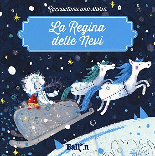 9789463077187: La regina delle nevi. Ediz. a colori