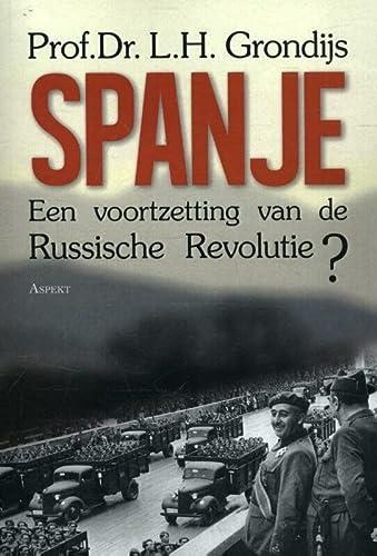 9789463380157: Spanje: een voortzetting van de Russische revolutie?