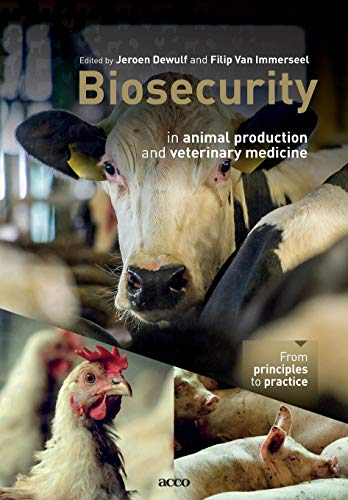 Biosecurity in animal production and veterinary medicine: