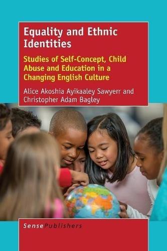 Equality and Ethnic Identities: Studies of Self-Concept,: Alice Akoshia Ayikaaley