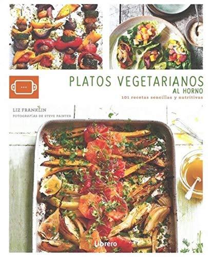 9789463592406 Platos Vegetarianos Al Horno 101 Recetas
