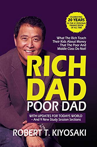 9789463982856: Rich Dad Poor Dad: What the Rich Teach their Kids About Money That The Poor And Middle Class Do Not!