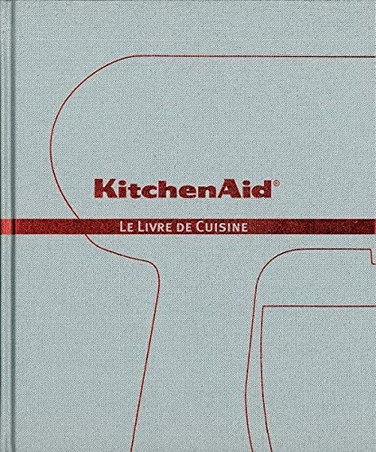 9789490028053: KitchenAid : Le livre de cuisine