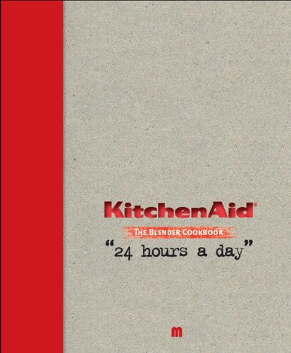 9789490028152: Kitchen Aid the Blender Cookbook