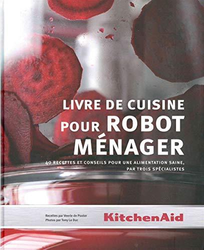 9789490028541 Kitchenaid Livre De Cuisine Pour Robot