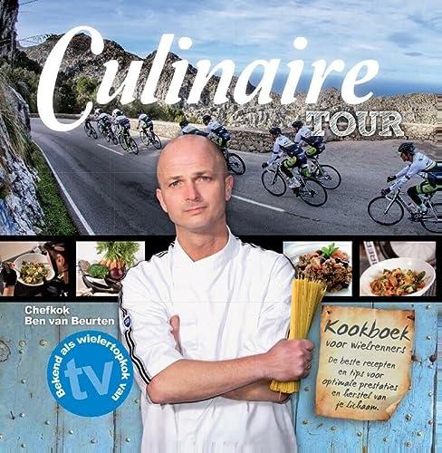 9789490085414: Culinaire tour: het kookboek voor de toerfietser, amateur- en profwielrenner