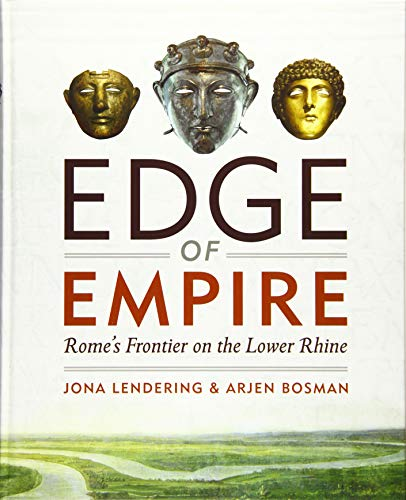 9789490258054: Edge of Empire: Rome's Frontier on the Lower Rhine