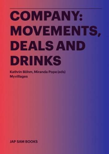 9789490322564: Company: Movements, Deals and Drinks