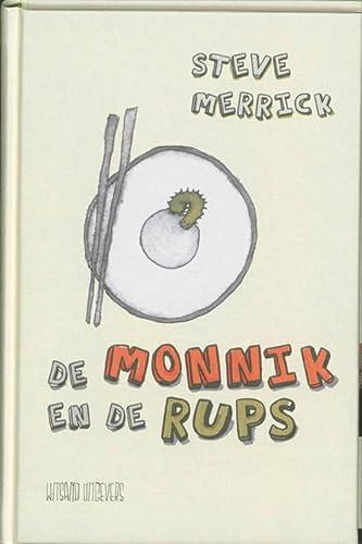 De monnik en de rups: Merrick, Steve