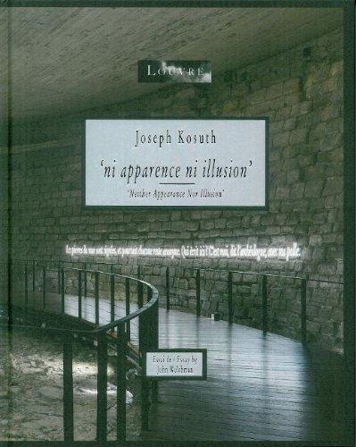 Joseph Kosuth: Ni Apparence Ni Illusion / Neither Appearance Nor Illusion (English and French Edition) (9789490693039) by John Welchman; Joseph Kosuth; Jacinto Lageira; Marie-Laure Bernadac