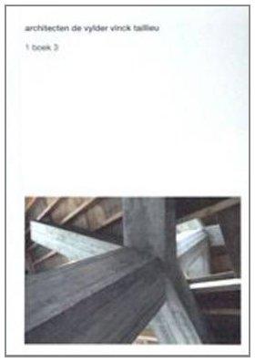 9789490693138: Architecten de Vylder Vinck Taillieu: 1 Boek 3