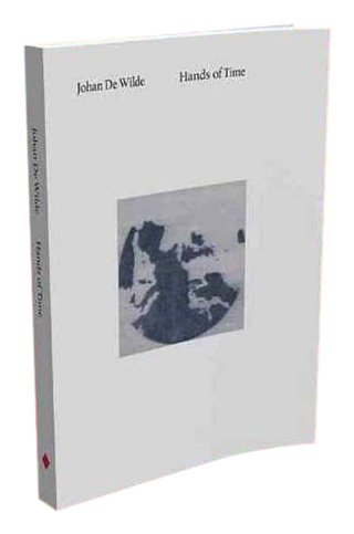 Johan De Wilde Hands of Time (Paperback): Hans Theys