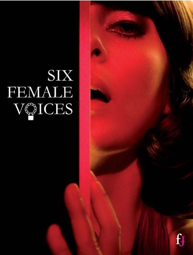 9789490822170: Six Female Voices: Erotic and Photographic Tales