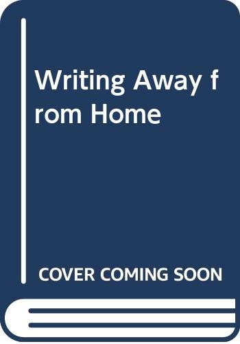 9789490918002: Writing Away from Home