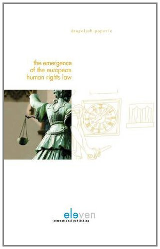 9789490947132: The Emergence of the European Human Rights Law: An Essay on Judicial Creativity