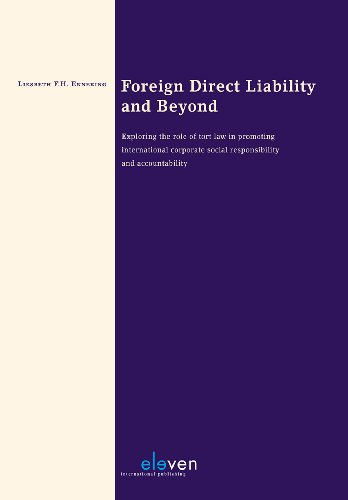 9789490947606: Foreign Direct Liability and Beyond: Exploring the Role of Tort Law in Promoting International Corporate Social Responsibility and Accountability