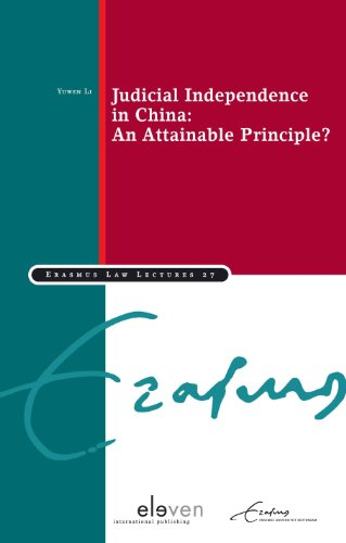 Judicial Independence in China: An Attainable Principle?: Dr. Yuwen Li