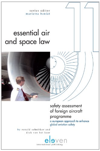 9789490947934: Safety Assessment of Foreign Aircraft Programme: A European Approach to Enhance Global Aviation Safety (Essential Air and Space Law)