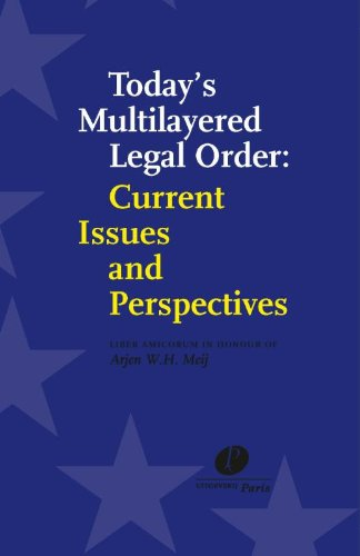 9789490962203: Today's multilayered legal order: current issues and perspectives