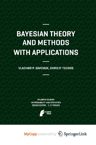 9789491216152: Bayesian Theory and Methods with Applications