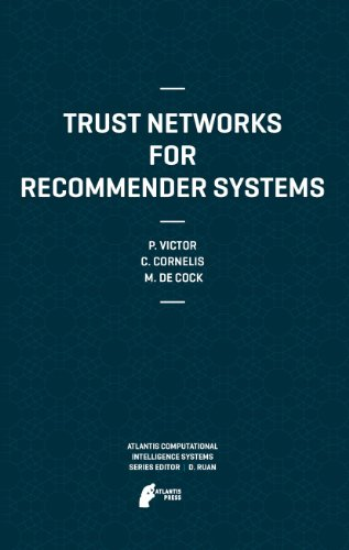 Trust Networks for Recommender Systems: Chris Cornelis