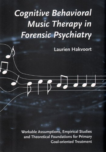 9789491444142: Cognitive Behavioral Music Therapy In Forensic Psychiatry