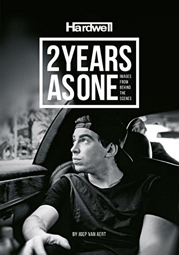 9789491525575: Hardwell: 2 years asone, images from behind the scenes