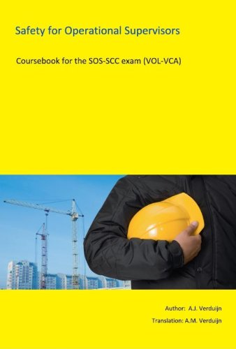 9789491595073: Safety for operational supervisors: course book for the SOS-SCC exam (VOL-VCA)