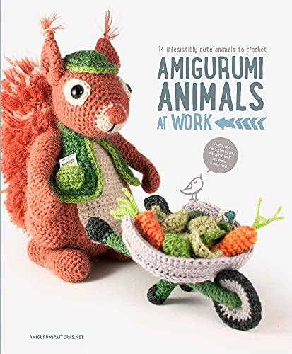 Amigurumi Animals at Work: 14 Irresistibly Cute Animals to Crochet: Amigurumipatterns.net