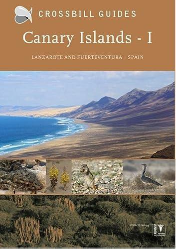 9789491648045: Canary Islands: Vol. 1: Fuerteventura and Lanzarote - Spain (Crossbill Guide) (Crossbill Guides)