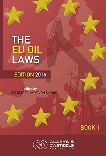 9789491673085: The EU Oil Laws: 3 (GEO Laws) (Eu Geo Laws)