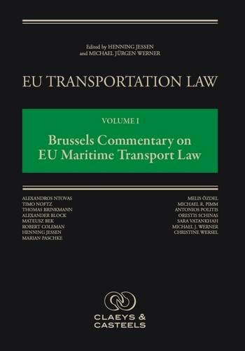 EU Transportation Law, Volume 1: Brussels Commentary on EU Maritime Transport Law (Hardback)